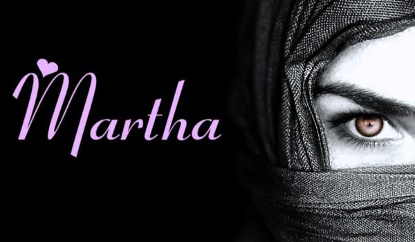 Martha – One shot