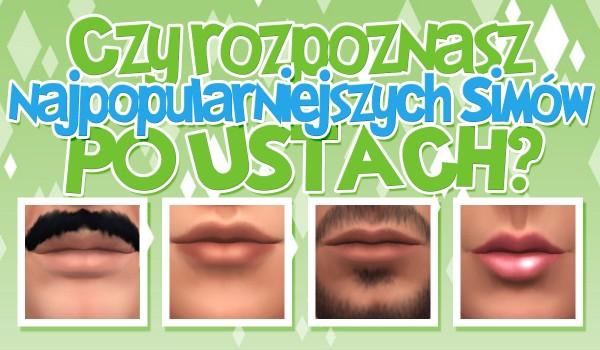 """Czy rozpoznasz najpopularniejszych Simów z """"The Sims 4"""" po ustach?"""
