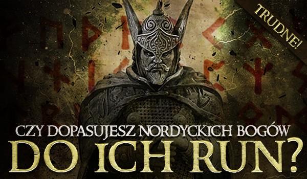 Czy dopasujesz nordyckich bogów do ich run? TRUDNE!