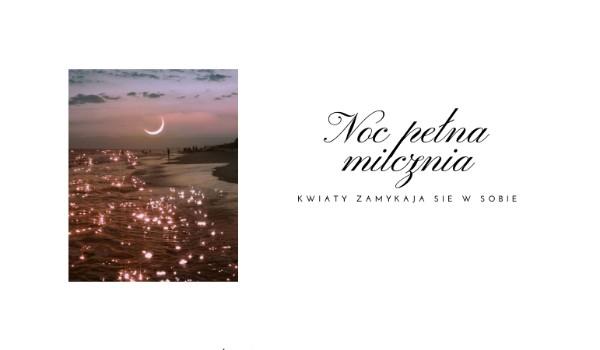 Noc pełna milczenia