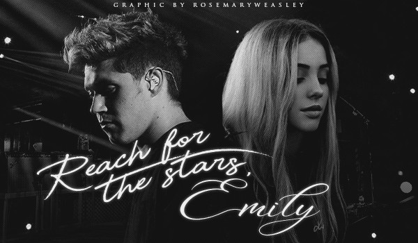Reach for the stars, Emily — 1