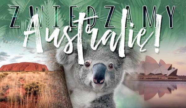 Zwiedzamy Australię!