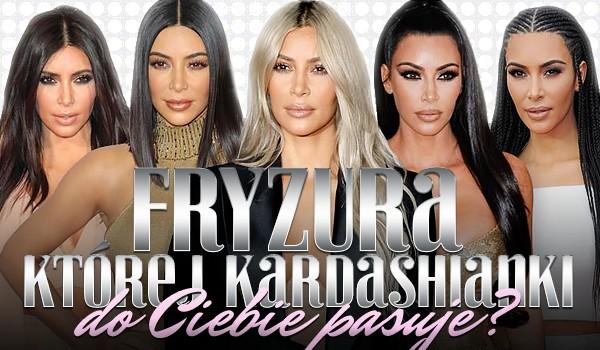Której Kardashianki fryzura do Ciebie pasuje?
