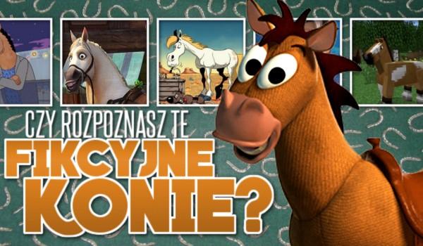 Czy rozpoznasz te fikcyjne konie?