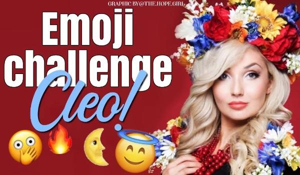 EMOJI CHALLENGE: Cleo!