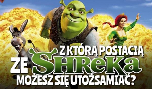 """Z jaką postacią ze """"Shreka"""" możesz się utożsamiać?"""