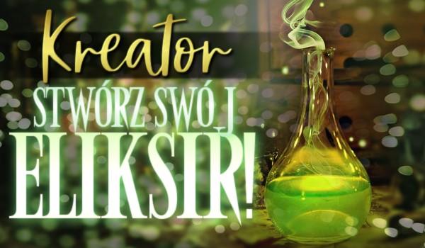Kreator: Stwórz swój eliksir!