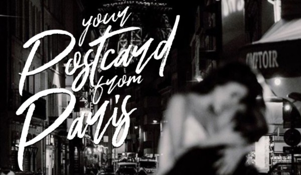 your postcard from Paris