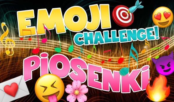 Emoji challenge – piosenki!
