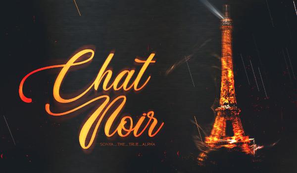 Chat Noir – Prologue