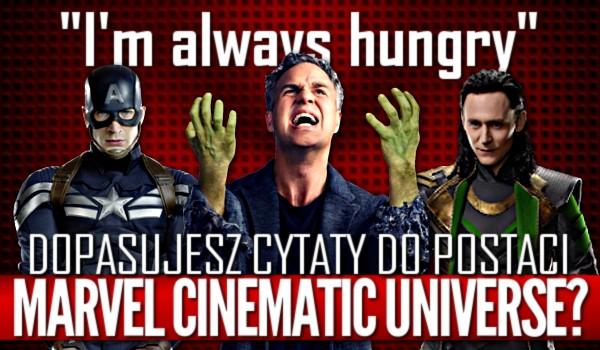 """Dopasujesz cytaty do postaci z """"Marvel Cinematic Universe""""?"""