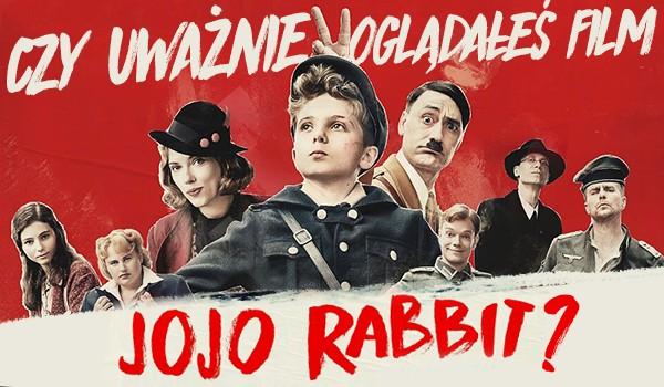"""Czy uważnie oglądałeś film """"Jojo rabbit""""?"""