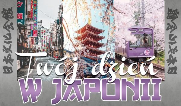 Twój dzień w Japonii!