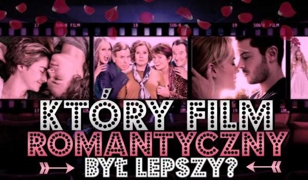 Który film romantyczny był lepszy? – Głosowanie!