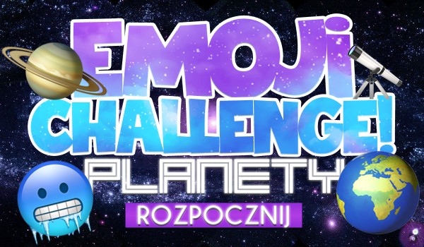 Emoji Challenge – planety!