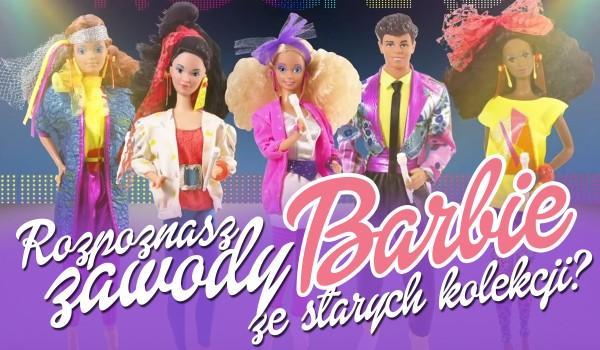Rozpoznasz zawody Barbie ze starych kolekcji?