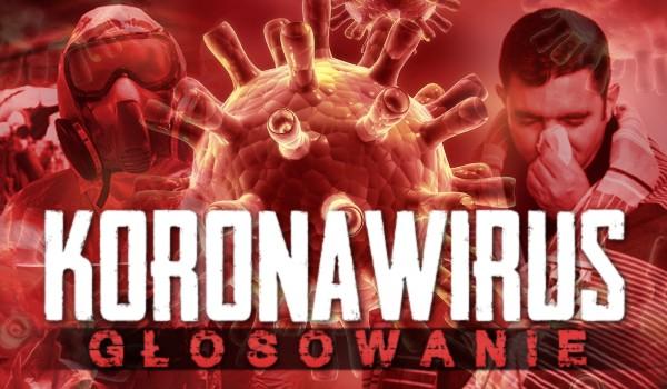 Koronawirus! – Głosowanie!