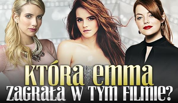 Która Emma zagrała w tym filmie?