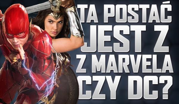 """Ta postać jest z """"Marvela"""" czy """"DC""""? Test!"""