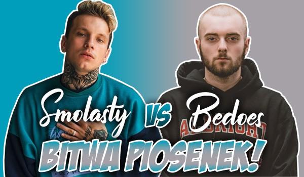 Bitwa piosenek: Smolasty vs. Bedoes!
