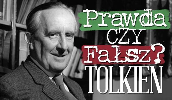 Prawda czy fałsz? – Tolkien!