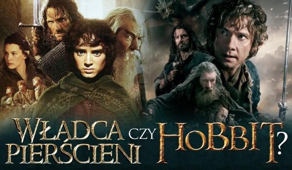 """""""Hobbit"""" czy """"Władca Pierścieni""""?"""