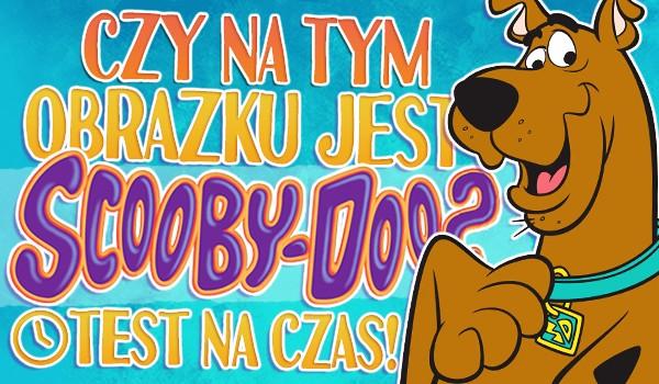 """,,Gdzie jesteś, Scooby-Doo?"""" Czy na tym obrazku jest Scooby-Doo? Test na czas!"""