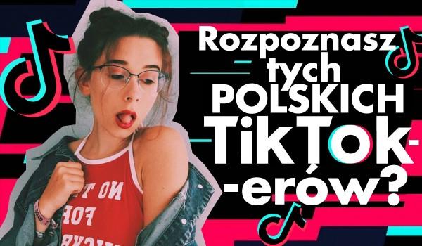Czy odgadniesz polskich TikTokerów popularnych w 2020 roku?