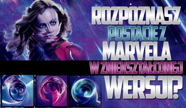 Rozpoznasz postacie z Marvela w zniekształconej wersji?