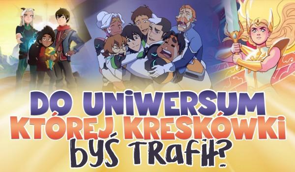 """Do uniwersum której kreskówki byś trafił? """"Voltron"""", """"Smoczy Książę"""" czy """"She-Ra i księżniczki mocy""""?"""