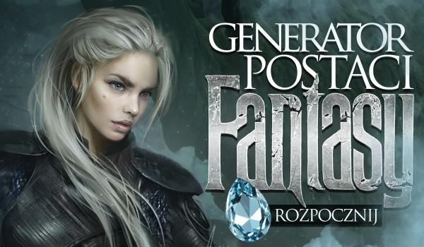 Generator postaci fantasy!