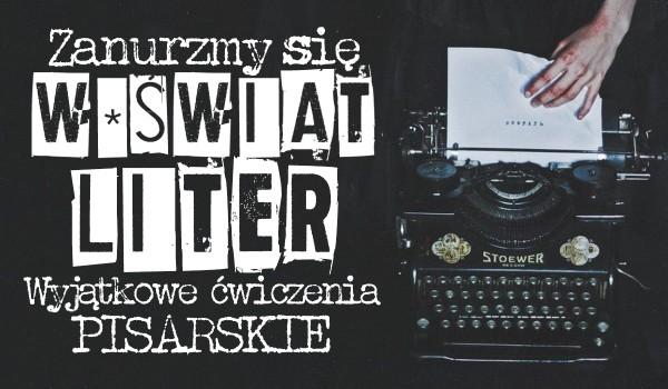 Zanurzmy się w świat liter – Wyjątkowe ćwiczenia pisarskie!