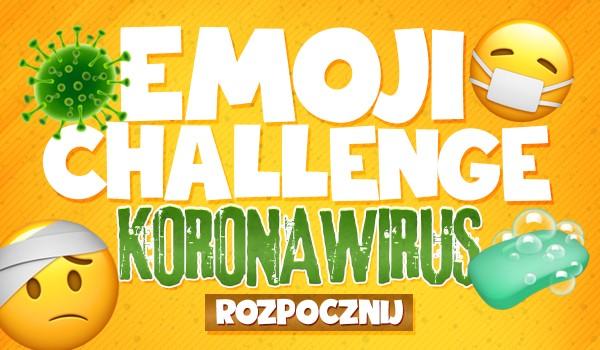 Emoji Challenge – Koronawirus!