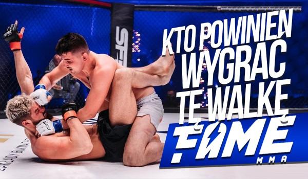 Kto powinien wygrać tę walkę Fame MMA 6? – Głosowanie!