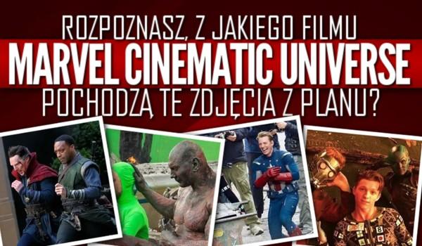 Rozpoznasz, z jakiego filmu Marvel Cinematic Universe pochodzą te zdjęcia z planu?