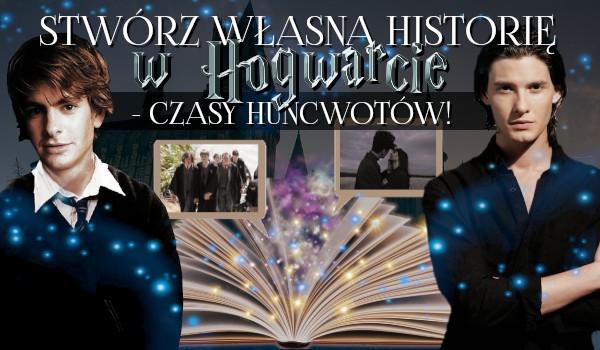 Stwórz własną historię w Hogwarcie – Czasy Huncwotów!