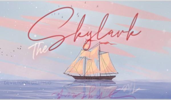 The Skylark; 01. Misja od księcia.