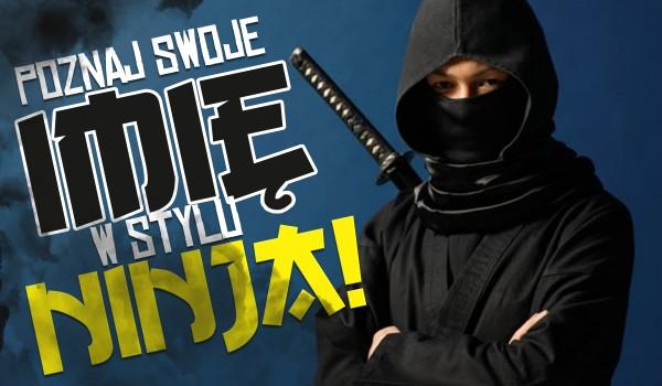 Poznaj swoje imię w stylu ninja!