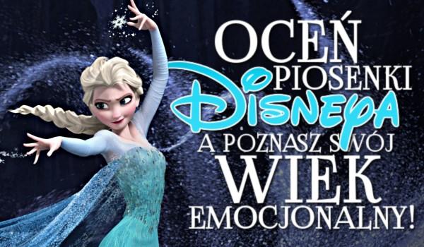 Oceń piosenki Disneya, a poznasz swój wiek emocjonalny!