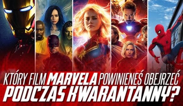 Który film Marvela powinieneś obejrzeć podczas kwarantanny?