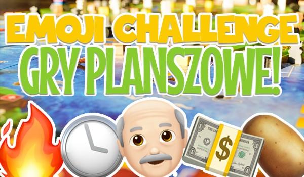 Emoji challenge – gry planszowe!