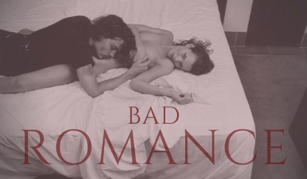 BAD ROMANCE #PROLOG