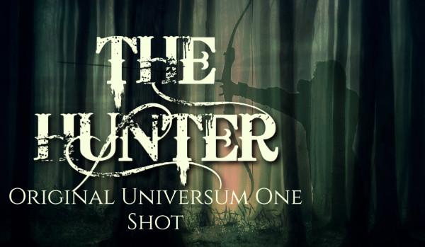 The Hunter /oneshot