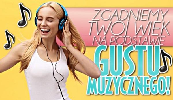 Zgadniemy Twój wiek na podstawie Twojego gustu muzycznego!