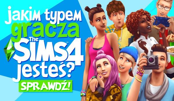 Jakim typem gracza w The Sims 4 jesteś?