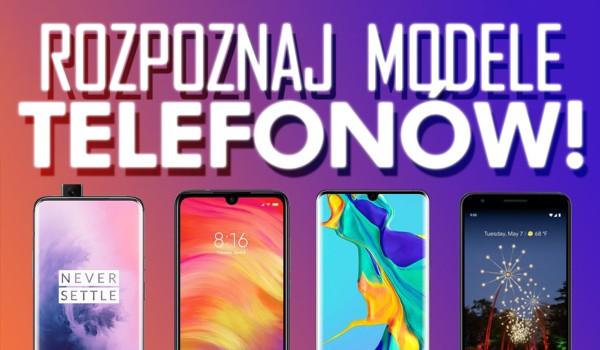 Rozpoznaj modele telefonów!