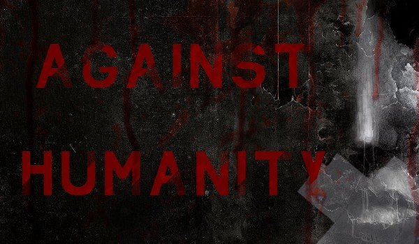 Against Humanity #1