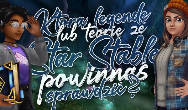Zdrap zdrapkę i dowiedz się, którą legendę lub teorię ze Star Stable powinnaś sprawdzić!