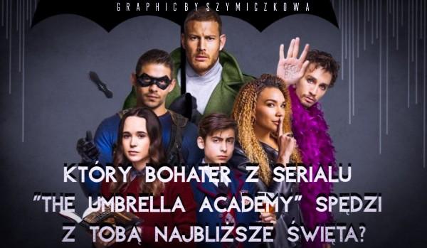 """Który bohater z serialu """"The Umbrella Academy"""" spędzi z Tobą najbliższe święta?"""