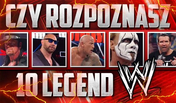 Czy rozpoznasz 10 legend WWE?